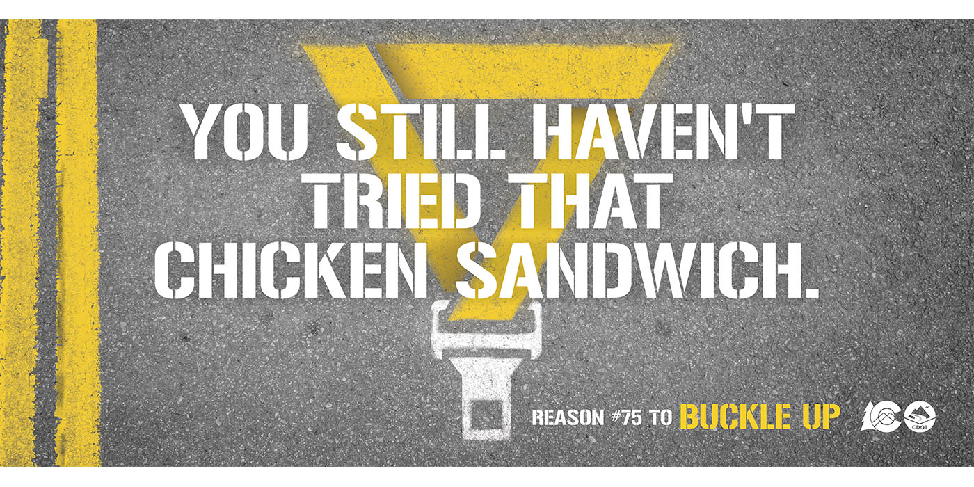 CDOT Seatbelts OOH_v1 20210211 1400x700_Chicken Sandwich